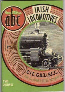 ABC of IRISH LOCOMOTIVES ISBN: 9780711027671